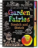 img - for Garden Fairies Scratch and Sketch: An Art Activity for Magical Artists and Believers of All Ages (Scratch & Sketch) book / textbook / text book