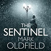 The Sentinel: Vengeance of Memory, Book 1 | Mark Oldfield