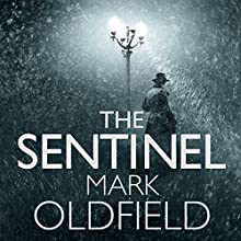 The Sentinel: Vengeance of Memory, Book 1 Audiobook by Mark Oldfield Narrated by Nigel Carrington