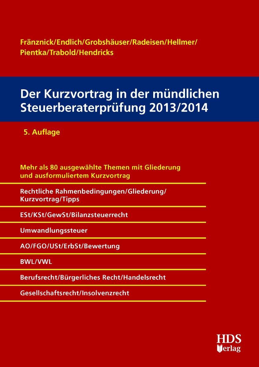 Der Kurzvortrag in der mündlichen Steuerberaterprüfung 2013/2014