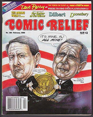 Side-splitting RELIEF #136 Al Gore George W Bush Dilbert Doonesbury 2 2001