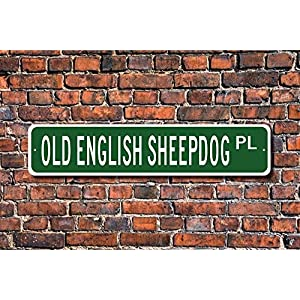 Puernash Tin Signs Home Decoration Old English Sheepdog Sign Lover Dog Owner Gift Street Sign Art Wall Decor Metal Sign 4 x 16 6