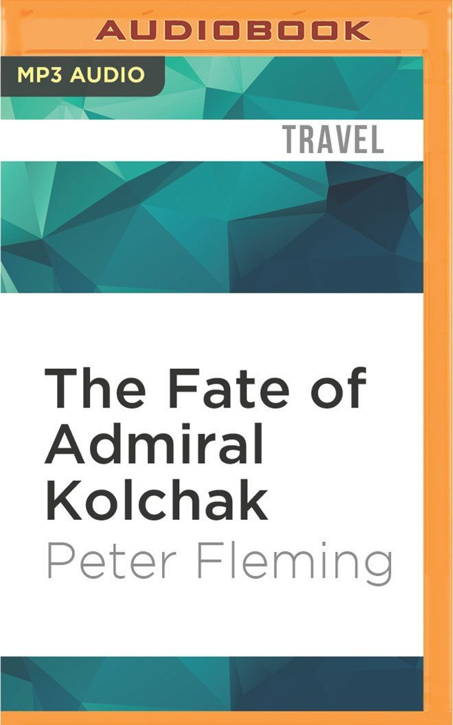 Download The Fate of Admiral Kolchak pdf