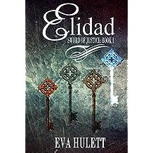 Elidad (Sword of Justice Book 1)