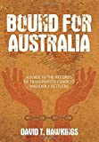 Bound for Australia, David T. Hawkings, 0752460188