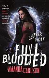 Full Blooded: Book 1 in the Jessica McClain series (Jessica McCain)