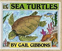 Gail Gibbons - Sea Turtles