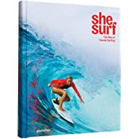 She Surf : The Rise of Female Surfing