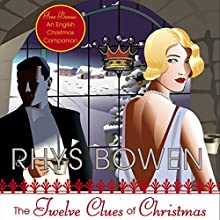 The Twelve Clues of Christmas Audiobook by Rhys Bowen Narrated by Katherine Kellgren
