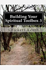 Building Your Spiritual Toolbox 3: Answering Tough Questions (Volume 3) Paperback