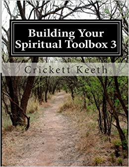 Book Building Your Spiritual Toolbox 3: Answering Tough Questions: Volume 3