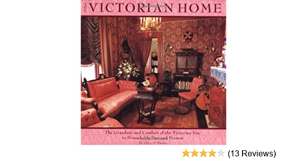 Amazon.com: Victorian Home: The Grandeur And Comfort Of The ...