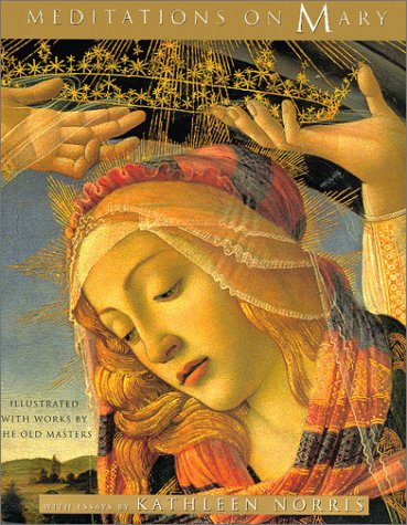 Meditations on Mary, Illustrated with Works by the Old Masters