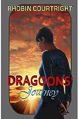 Dragoons' Journey (Home World) (Volume 3) Paperback