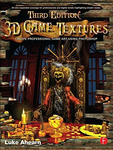 3D Game Textures: Create Professional Game Art Using Photoshop by Luke Ahearn (2011-11-23)