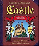 Castle: Medieval Days and Knights (A Sabuda & Reinhart Pop-up Book)