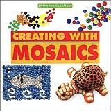 Creating with Mosaics, Anna Freixenet, 1567114407