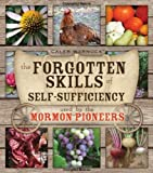 The Forgotten Skills of Self-Sufficiency Used by