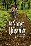The Song Unsung, Monique M. Ritter, 1609762096