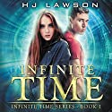 Infinite Time Audiobook by HJ Lawson Narrated by RJ Walker