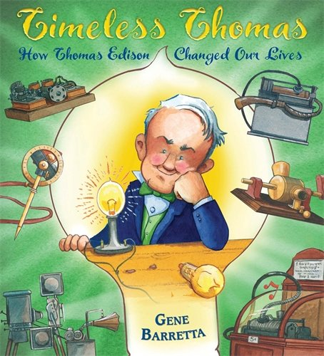 Timeless Thomas: How Thomas Edison Changed Our Lives