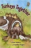 Turkeys Together, Carol Wallace, 0823418952