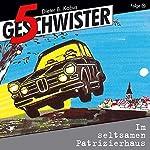 Im seltsamen Patrizierhaus (5 Geschwister 10) | Günter Schmitz