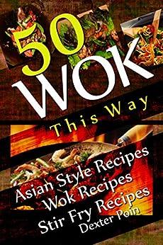 Wok This Way Asian Recipes ebook product image