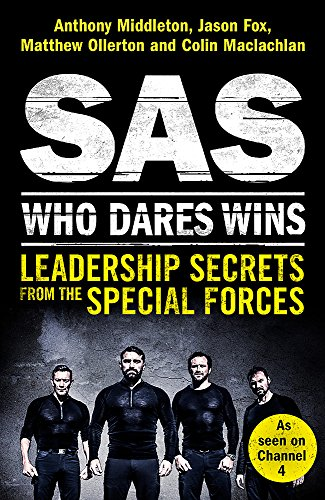 SAS : who dares wins : leadership secrets from the special forces