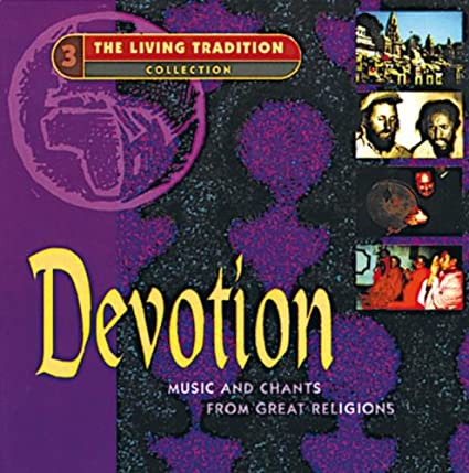 Living Tradition: Devotion