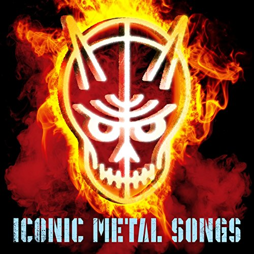 Iconic Metal Songs [Explicit]