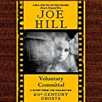 Voluntary Committal: A Short Story from '20th Century Ghosts' | Joe Hill