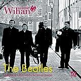 Les Beatles arrangés pour quatuor à cordes. Quatuor Wihan.