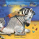 img - for By Nancy Tillman - The Crown on Your Head (Brdbk) (12/15/13) book / textbook / text book