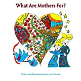 img - for What Are Mothers For? book / textbook / text book