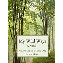 My Wild Ways (Wild Whispers Book 1)