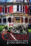 A Cutthroat Business: #1 (Savannah Martin Mysteries)