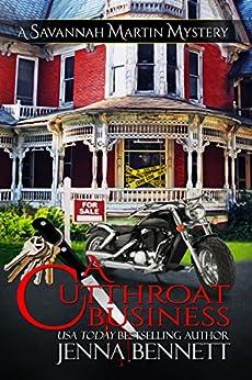 A Cutthroat Business: #1 (Savannah Martin Mysteries) by [Bennett, Jenna]
