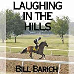 Laughing in the Hills | Bill Barich