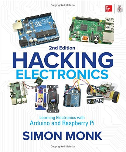 Hacking Electronics: Learning Electronics with Arduino and Raspberry Pi, Second Edition cover
