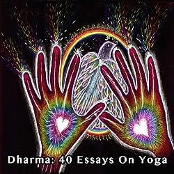 Dharma: 40 Essays on Yoga