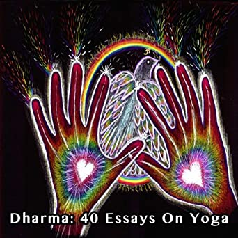 Research Essay Proposal Template Dharma  Essays On Yoga Example Essay Thesis Statement also Thesis For A Persuasive Essay Amazoncom Dharma  Essays On Yoga Audible Audio Edition  Essay About Healthy Lifestyle