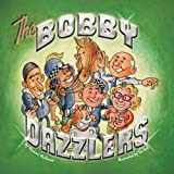 The Bobby Dazzlers, Michael McGovan, 1456788620
