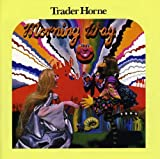 Morning Way /  Trader Horne