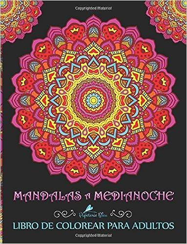 eBook} Mandalas A Medianoche: Libro De Colorear Para Adultos ...