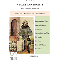 WEALTH  AND  POVERTY  Flow Wellness in Market Plot (English Edition)