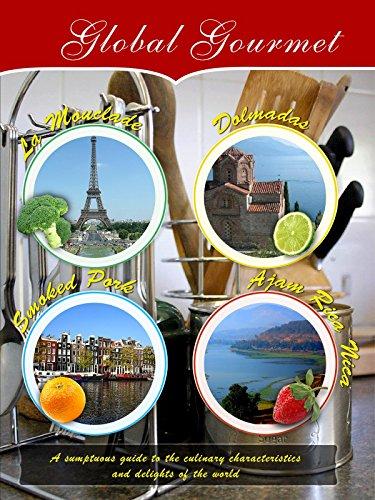 Global Gourmet - La Mouclade, Dolmadas, Smoked Pork & Ajam Rica Nica (Bleu Soup)