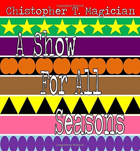 A Show For All Seasons PDF