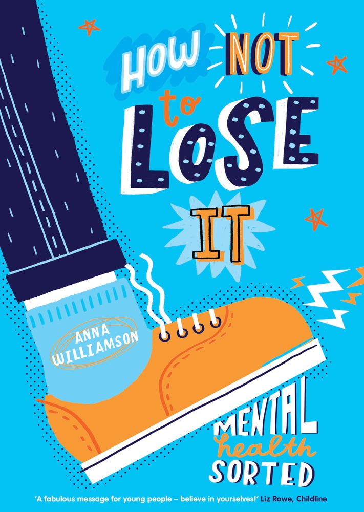 How Not to Lose It Mental Health Sorted