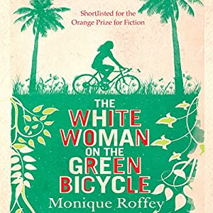 The White Woman on the Green Bicycle Hörbuch